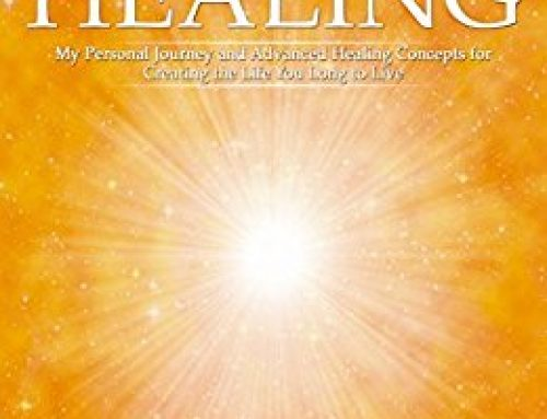 Core Light Healing: Advanced Healing Concepts from Barbara Ann Brennan